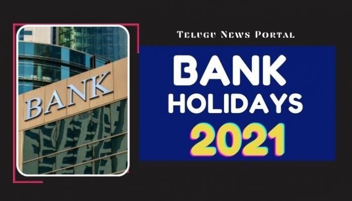 bank holidays 2021 list
