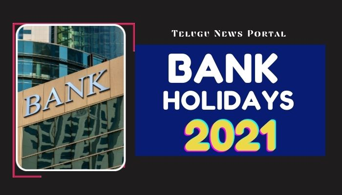 bank holidays 2021 list