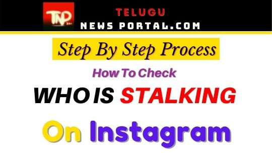 know who is stalking you on instagram