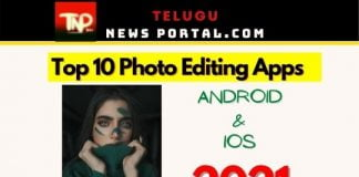 Top 10 Photo Editing Apps 2021